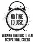 Awareness of occupational cancers is being raised through IOSH's No Time to Lose campaign
