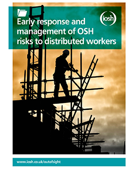 Early response and management of OSH risks to distributed workers
