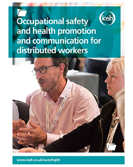 Occupational safety and health promotion and communication for distributed workers