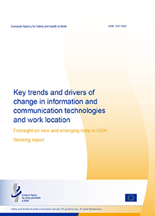 Key trends and drivers of change in information and communication technologies and work location