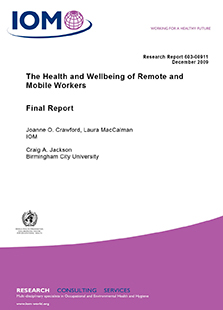 The health and wellbeing of remote mobile workers