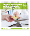 Cover of The role of health problems and drug treatments in accidental injury at work