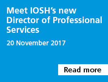 Meet IOSH's new Director of Professional Services