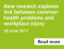 New research explores link between common health problems and workplace injury