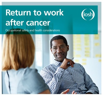 IOSH research report, Return to work after cancer