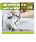 The effects of shift work on health