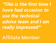 This is the first time I have had the occasion to use the technical advice team and I am really impressed. Quote - Affiliate Member