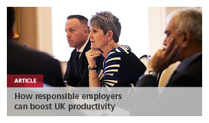 How responsible employers can boost UK productivity