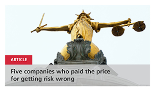 Five companies who paid the price for getting risk wrong