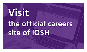 Visit the official careers site of IOSH