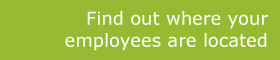Find out where your employees are located
