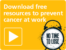 Download free resources to prevent cancer at work
