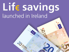 Lif€ savings Ireland launched in Ireland