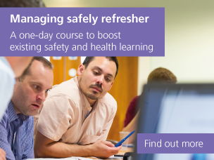 Managing safely refresher: find out more