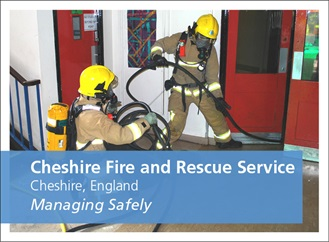 Managing Safely course case study. Cheshire Fire and Rescue Service