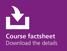 Course factsheet, download the details
