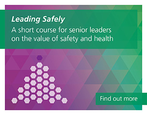 Leading Safely, a short course for senior leaders on the value of safety and health. Find out more