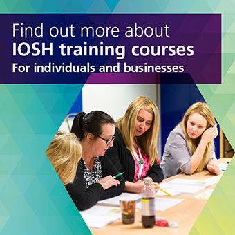 Click here to ind out more about IOSH training courses