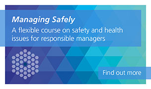 Managing Safely is a flexible course on safety and health issues for responsible managers