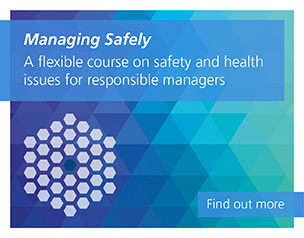 Managing Safely, A flexible course on safety and health issues for responsible managers. Find out more