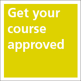 Get your course approved