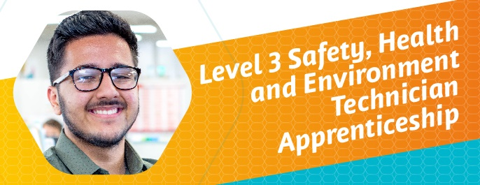 Level 3 Safety, Health and Environment Technician Apprenticeship