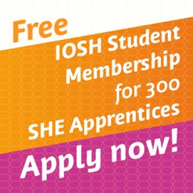 Free IOSH Student Membership for SHE Apprentices. Apply now!